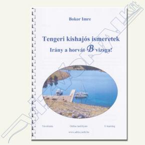 Tengeri kishajós alapismeretek (Bokor Imre) B vizsga