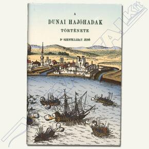 A dunai hajóhadak története